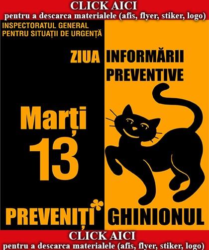 MATERIALE PROMOVARE ZIUA INFORMARII PREVENTIVE MARTI 13