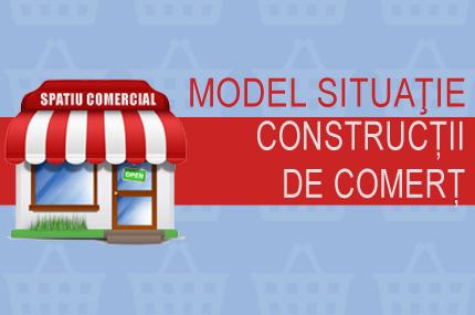 Model situatie CONSTUCTII DE COMERT